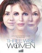 A három bölcs nő (2010) online film