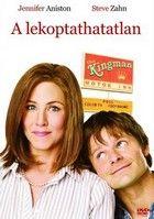 A lekoptathatatlan (2008) online film