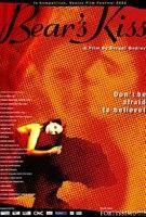 A medve csókja (2002) online film