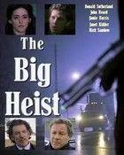 A nagy rablás (2001) online film