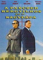 A pancser bérgyilkos és a nagypapa (2004) online film