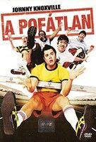 A pofátlan (2005) online film