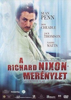 A Richard Nixon-merénylet (2004) online film