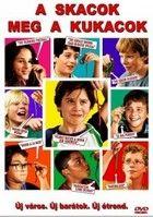 A skacok meg a kukacok (2006) online film