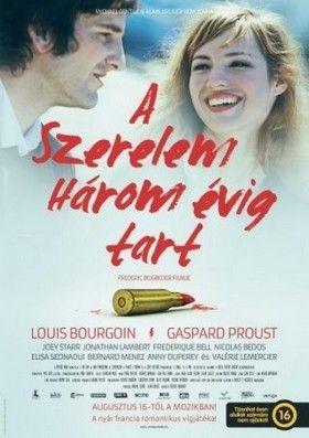 A szerelem három évig tart (2011) online film