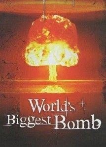 A világ legnagyobb bombája (2011) online film