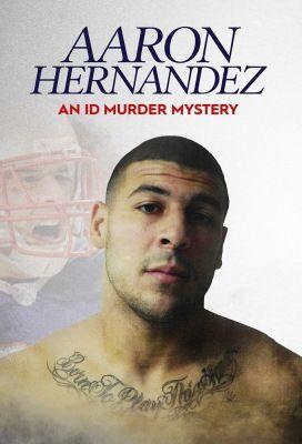 Aaron Hernandez gyilkossági esete (2020) online film