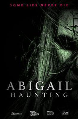 Abigail Haunting (2020) online film