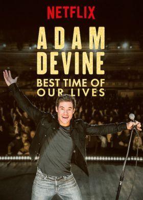 Adam Devine: Életünk legszebb időszaka (2019) online film