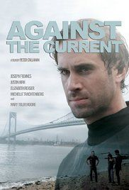 Against the Current (2009) online film