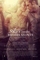 Védkező szentek ( Ain't Them Bodies Saints) (2013) online film