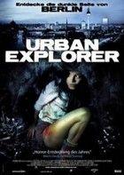 Alagút a pokolba - Urban explorer (2011) online film