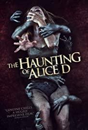 Alice D. kísértete - The Haunting of Alice D (2014) online film