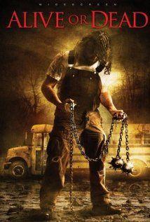 Alive or Dead (2008) online film