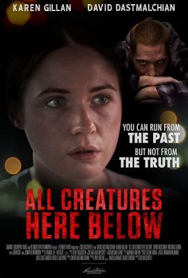 All Creatures Here Below (2018) online film