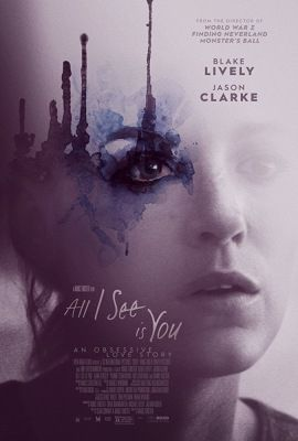 All I See Is You (2016) online film