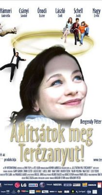 Állítsátok meg Terézanyut (2004) online film