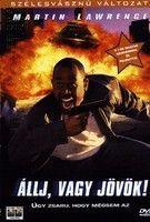 Állj, vagy jövök! (1999) online film