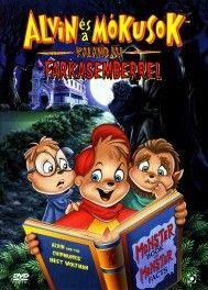 Alvin és a mókusok kalandja a farkasemberrel (2000) online film