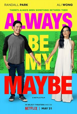 Always Be My Maybe (2019) online film