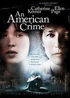 An American Crime: Bűnök (2007) online film