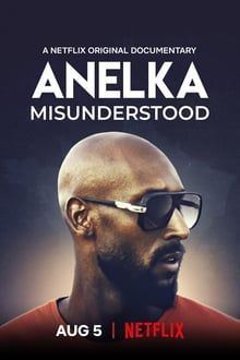Anelka, a meg nem értett (2020) online film