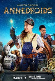Anna és a droidok (Annedroids) 3. évad (2013) online sorozat