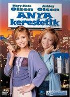 Anya kerestetik (1998) online film