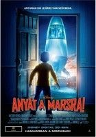 Anyát a Marsra (2011) online film
