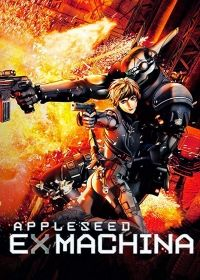 Appleseed - Ex Machina (2007) online film