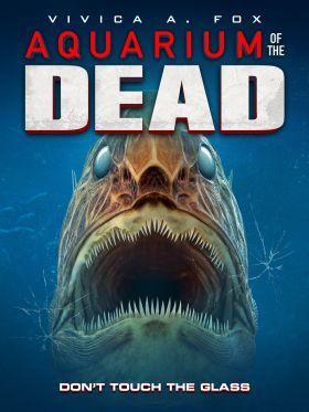 Aquarium of the Dead (2021) online film