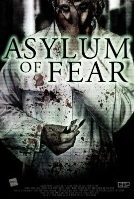 Asylum of Fear (2018) online film