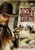 Ászok és nyolcasok (A Vadnyugat végnapjai) (2008) online film