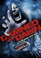 Átkozott vagy hajnalra - Damned by Dawn (2009) online film