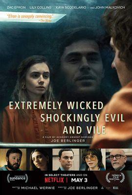 Átkozottul veszett, sokkolóan gonosz és hitvány (2019) online film