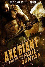 Axe Giant: The Wrath of Paul Bunyan (2013) online film