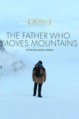 Az apa, aki hegyeket mozgat meg (2021) online film