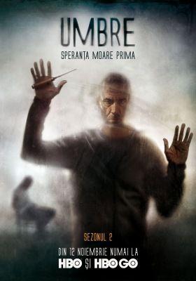 Az árnyak (Umbre): 2. évad (2017) online sorozat