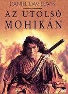 Az utolsó mohikán (1992) online film