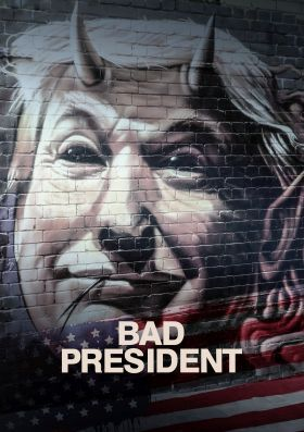 Bad President (2021) online film
