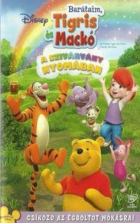 Barátaim, Tigris és Mackó a szivárvány nyomában (2007) online film