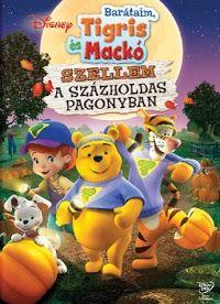 Barátaim, Tigris és Mackó: Szellem a Százholdas Pagonyban (2007) online film