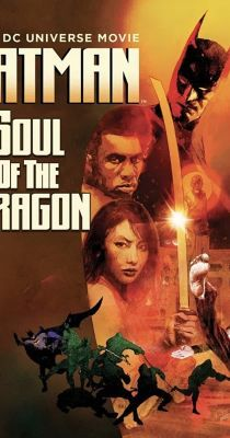 Batman: Soul of the Dragon (2021) online film