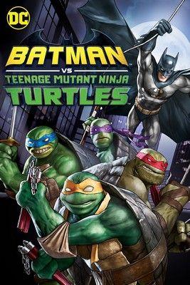 Batman vs Teenage Mutant Ninja Turtles (2019) online film