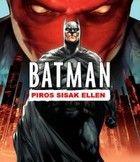 Batman: Piros Sisak ellen (2010)