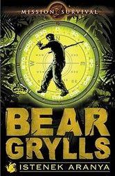 Bear Grylls: Ha minden k�t�l szakad (2010) online sorozat