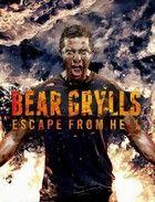 Bear Grylls: Ki�t a pokolb�l (2013) online sorozat