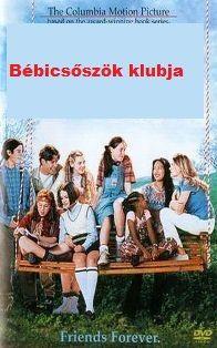 Bébicsőszök klubja (1995) online film