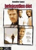 Befejezetlen élet (2005) online film