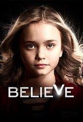 Believe (2014) online sorozat